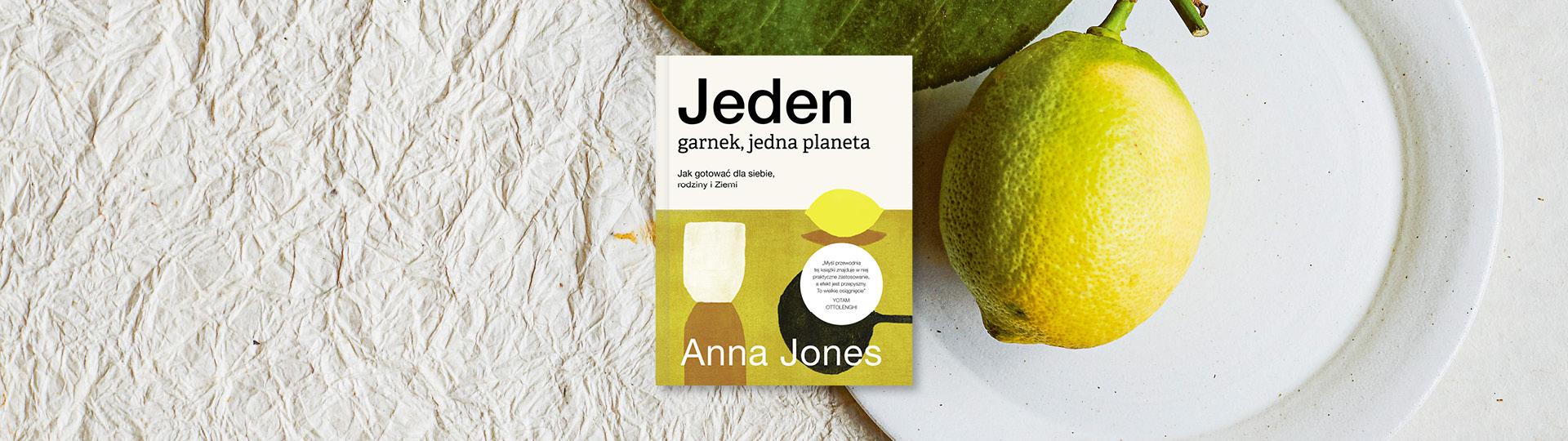 Anna Jones, Jeden garnek, jedna planeta